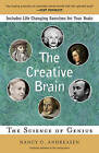 The Creative Brain: The Science of Genius by Nancy C. Andreasen (Paperback, 2006)