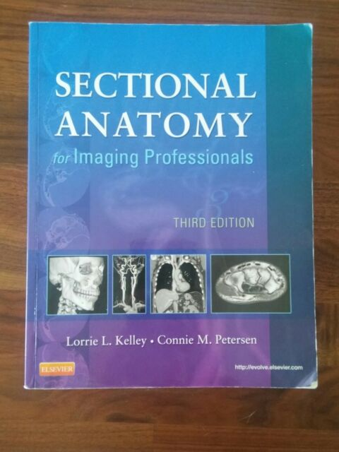 Sectional Anatomy for Imaging Professionals 3rd Edition | eBay