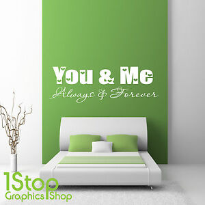 You And Me Always And Forever Wall Sticker Quote Bedroom Wall Art