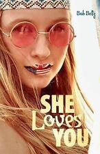 She Loves You by Bob Beltz (2015, Paperback)