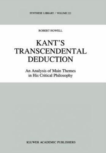 Kant's Transcendental Deduction: An Analysis of Main Themes in His Critical Phil