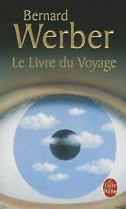 Le-Livre-du-Voyage-de-Werber-Bernard-Livre-etat-bon