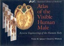 Atlas of the Visible Human Male: Reverse Engineering of the Human Body, National