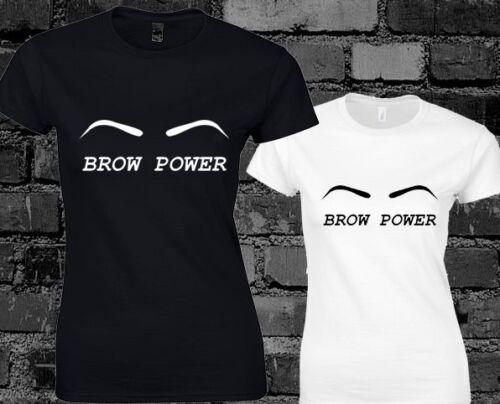 BROW POWER LADIES T SHIRT HIPSTER CARA DELEVINGNE DOPE SWAG TUMBLR FASHION
