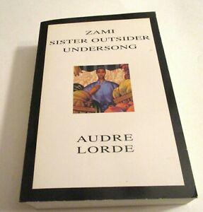 Zami Sister Outsider Undersong Audre Lorde Poetry Essays paperback book