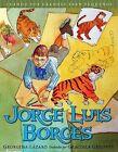 Jorge Luis Borges by Georgina Lazaro (Hardback, 2009)