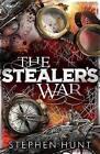 The Stealers' War by Stephen Hunt (Paperback, 2016)