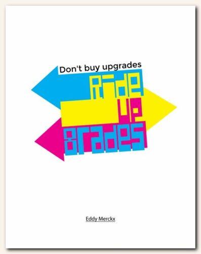 Don't buy upgrades ❤ Cycling limited edition print vintage Eddy Merckx