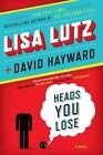 Heads You Lose by Lisa Lutz, David Hayward (Paperback / softback, 2012)