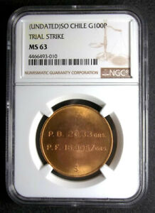 CHILE-100-PESOS-TRIAL-STRIKE-SANTIAGO-MINT-NGC-MS63-G100P-GOLD