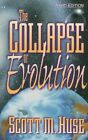 The Collapse of Evolution by Scott M Huse (Paperback, 1997)