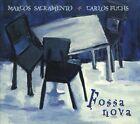 Fossa Nova * by Marcos Sacramento (CD, Apr-2006, Olho Do Tempo)