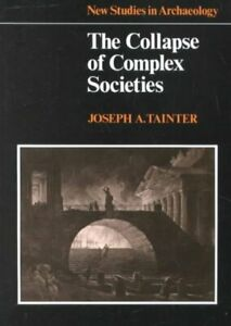 Collapse-of-Complex-Societies-Paperback-by-Tainter-Joseph-Brand-New-Free