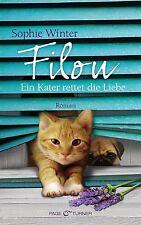 Winter, Sophie - Filou - Ein Kater rettet die Liebe: Roman