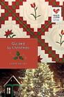 Quilts of Love: Quilted by Christmas : Quilts of Love Series by Jodie Bailey (2014, Paperback)