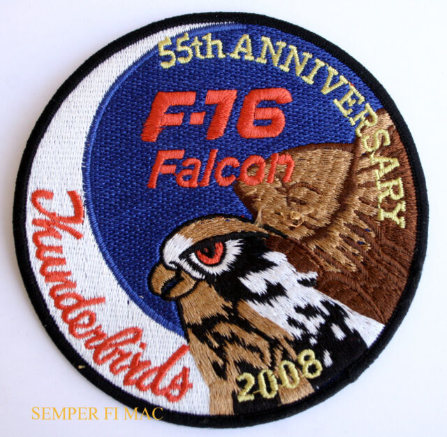 2008 THUNDERBIRDS 55TH ANNIVERSARY US AIR FORCE PATCH NELLIS AFB F-16 FALCON WOW