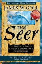 The Seer Expanded Edition : The Prophetic Power of Visions, Dreams and Open Heavens by James W. Goll (2012, Paperback)