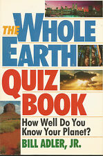THE WHOLE EARTH QUIZ BOOK - Learn How To Improve Your Environment - Softcover