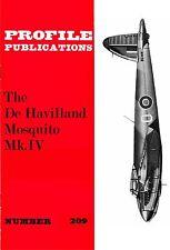 DE HAVILLAND MOSQUITO Mk.IV: PROFILE PUBS #209/ NEW PRINT AUGMENTED FACSIMILE ED