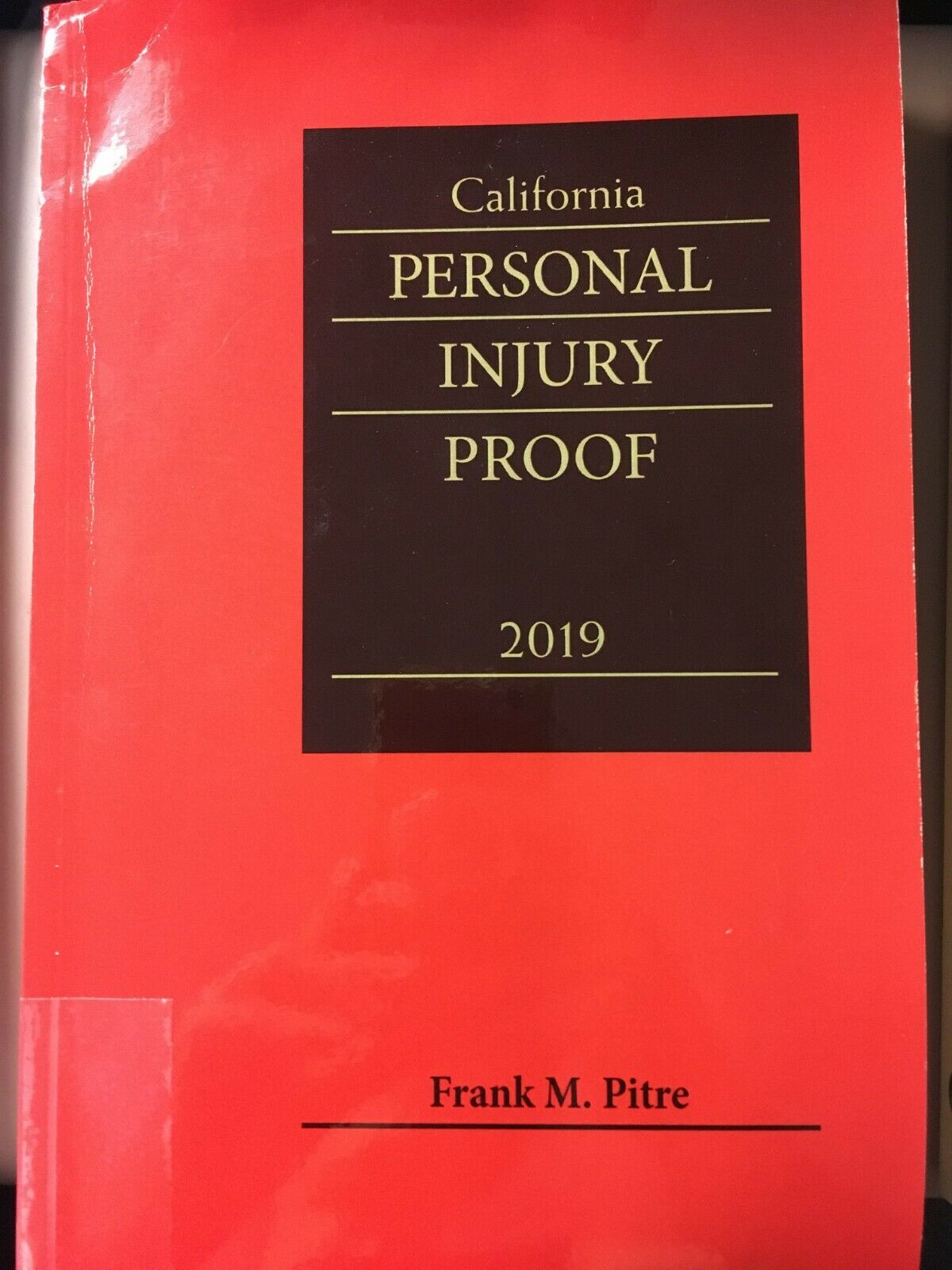California Personal Injury Proof 2019 CEB 1
