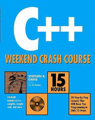 1 of 1 - C++ Weekend Crash Course, Davis, Stephen R., Very Good Book