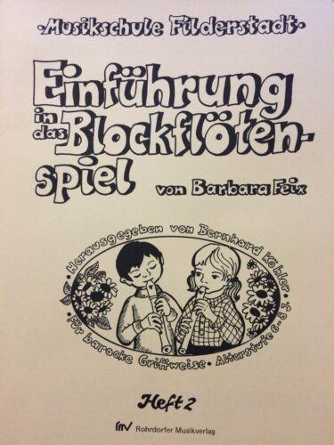 B Musikschule Filderstadt Einführung in das Blockflötenspiel Heft 2 Feix