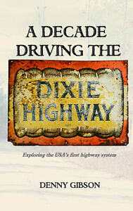 A-Decade-Driving-the-Dixie-Highway