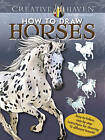 Creative Haven How to Draw Horses by Marty Noble (Paperback, 2016)