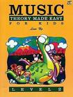 Music Theory Made Easy for Kids Level 2 by Lina NG Paperback Book English