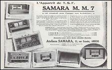 Publicité TSF Poste Radio SAMARA M.M.7  photo vintage print ad  1928 - 6h