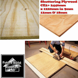 Shuttering Ply Structeral Ce2 Plywood 2440mm X 1220mm 9mm 12mm 18mm Thick Ebay