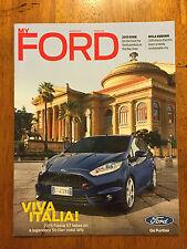 My FORD winter 2015 Magazine Viva Italia, Focus Electric, Fiesta ST, Edge
