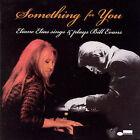 Something for You: Eliane Elias Sings & Plays Bill Evans by Eliane Elias (Piano) (CD, Jan-2008, Blue Note (Label))