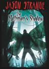 The Mothman's Shadow by Jason Strange (Hardback, 2011)