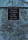 Urbanism and Empire in the Far West, 1840-1890 by University of Nevada Press (Hardback, 2004)