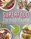 Superfood Breakfasts by DK (Hardback, 2016)