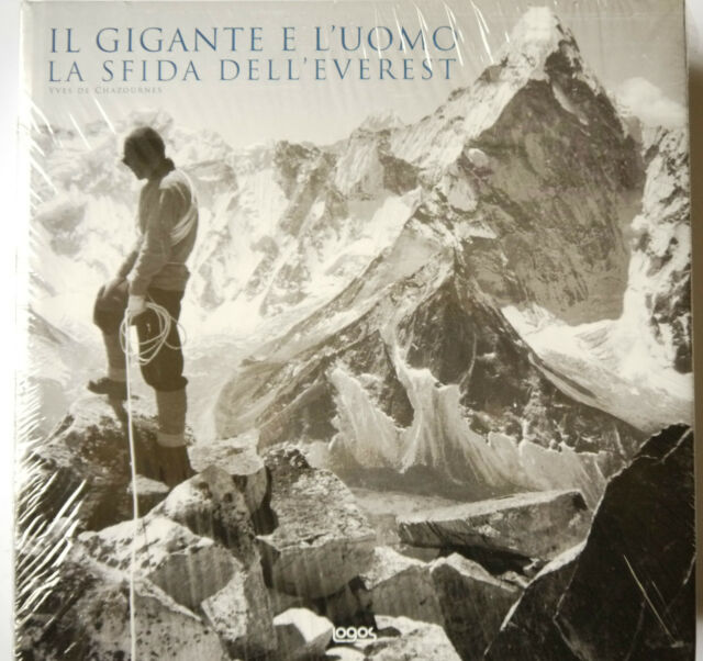 PRL) IL GIGANTE E L'UOMO LA SFIDA DELL'EVEREST FOTOGRAFIA PHOTO FOTO EVEREST