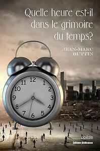 Quelle-heure-est-il-dans-le-grimoire-du-temps-par-Jean-Marc-Buttin
