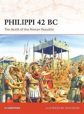 Philippi 42 BC: The death of the Roman Republic (Campaign), Sheppard, Si, Good B