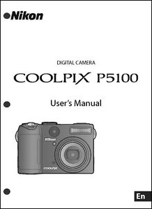 nikon coolpix p5100 digital camera user guide instruction manual ebay rh ebay com nikon coolpix l120 manual shutter speed nikon coolpix l120 instruction manual