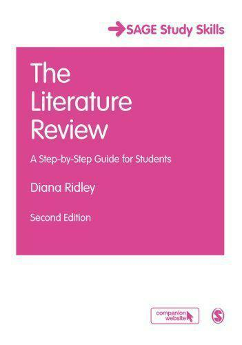 The Literature Review: A Step-by-Step Guide for Students (SAGE Study Skills Seri