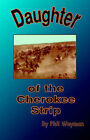 Daughter of the Cherokee Strip by Phil Wayman (Paperback, 2003)