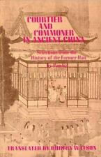 Courtier And Commoner In Ancient China: Selections From The History Of The Forme