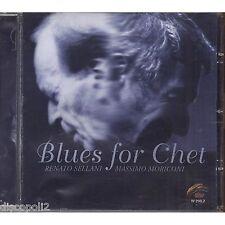 RENATO SELLANI MASSIMO MORICONI - Blues for Chet CD 2007 USATO BUONE CONDIZIONI