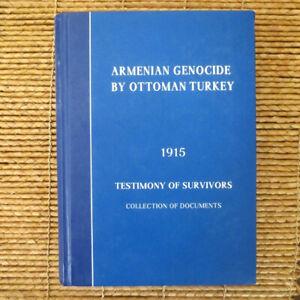 Armenian-Genocide-by-Ottoman-Turkey-1915-Testimony-of-Survivors-Documents-Col