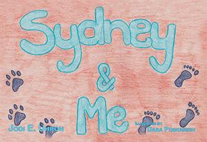 034-Sydney-amp-Me-034-children-039-s-book-By-Jodi-E-Uhron-ISBN-978-1-4809-1767-5
