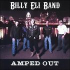Amped Out * by Billy Eli (CD, 2006, Errant)