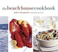 The Beach House Cookbook by Barbara Scott-Goodman (2005, Hardcover)