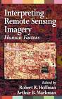 Interpreting Remote Sensing Imagery: Human Factors by Taylor & Francis Ltd (Hardback, 2001)