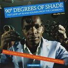 90 Degrees of Shade: Hot Jump-Up Island Sounds from the Caribbean by Various Artists (Vinyl, Nov-2014, Sun Jazz Records)